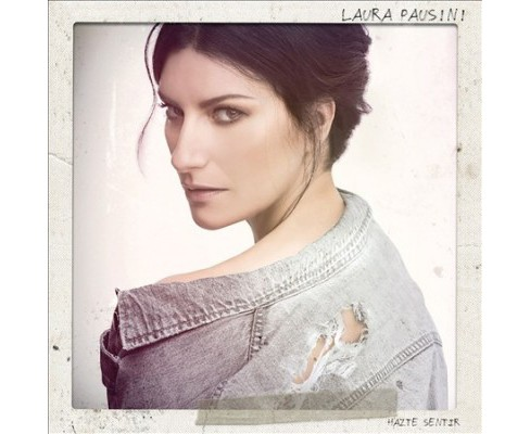 Laura Pausini - Hazte Sentir (CD) - image 1 of 1