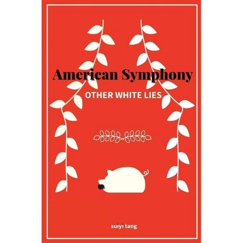 American Symphony - by  Suiyi Tang (Paperback) - image 1 of 1