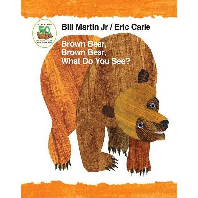 Brown Bear, Brown Bear, What Do You See? - by Jr. Bill Martin (Board Book)