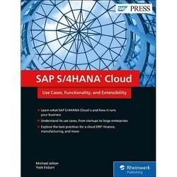 SAP S/4hana Cloud - by  Michael Jolton & Yosh Eisbart (Hardcover)
