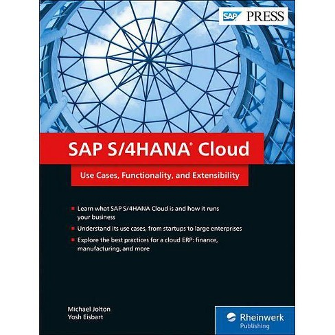 SAP S/4hana Cloud - by  Michael Jolton & Yosh Eisbart (Hardcover) - image 1 of 1