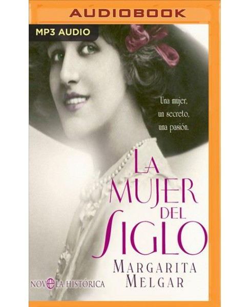 La mujer del Siglo/ The Woman of the Century -  by Margarita Melgar (MP3-CD) - image 1 of 1