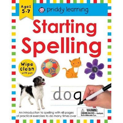 Wipe Clean Workbook: Starting Spelling - by Roger Priddy (Spiral Bound)