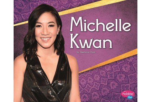 Michelle Kwan -  (Pebble Plus) by Stephanie Cham (Paperback) - image 1 of 1