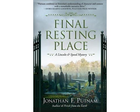 Final Resting Place -  (A Lincoln and Speed Mystery) by Jonathan F. Putnam (Hardcover) - image 1 of 1
