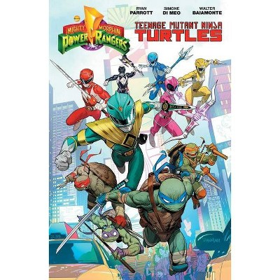 Mighty Morphin Power Rangers/Teenage Mutant Ninja Turtles - by  Ryan Parrott (Paperback)