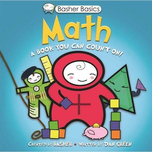 Basher Basics: Math - by  Simon Basher & Dan Green (Mixed media product) - image 1 of 1