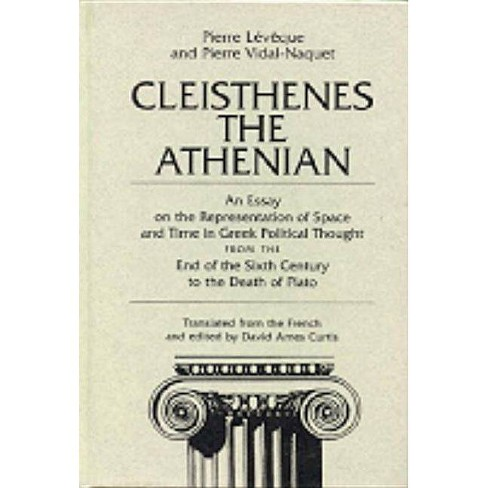 Cleisthenes the Athenian - by  Pierre Vidal-Naquet (Paperback) - image 1 of 1