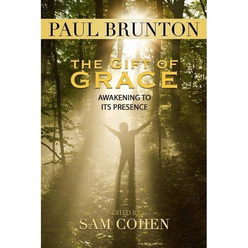 The Gift of Grace - by  Paul Brunton (Paperback) - image 1 of 1