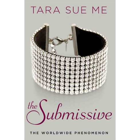 The Submissive (Paperback) by Tara Sue Me - image 1 of 1