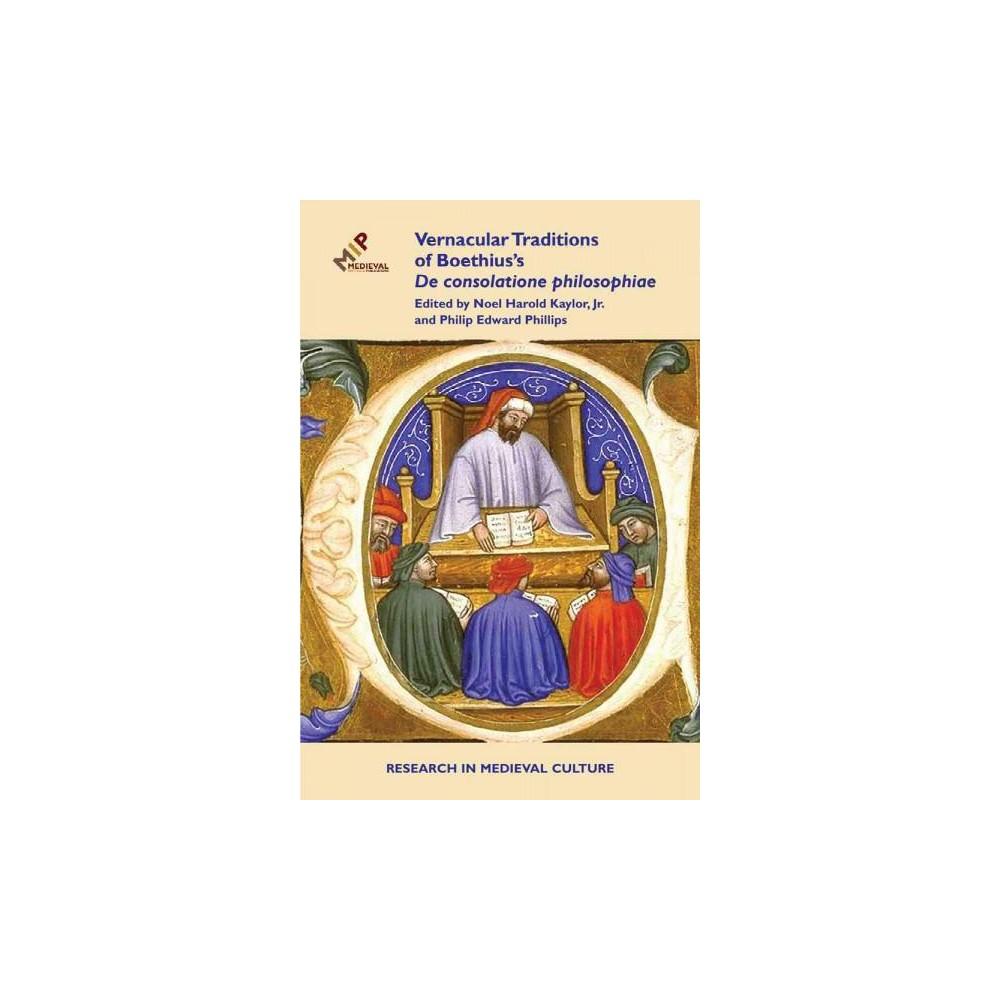 Vernacular Traditions of Boethius's De consolatione philosophiae (Hardcover)
