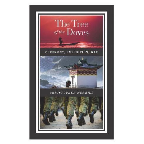 The Tree of the Doves - by  Christopher Merrill (Hardcover) - image 1 of 1