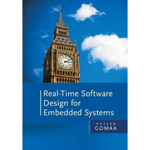 Real-Time Software Design for Embedded Systems - by  Hassan Gomaa (Hardcover) - image 1 of 1