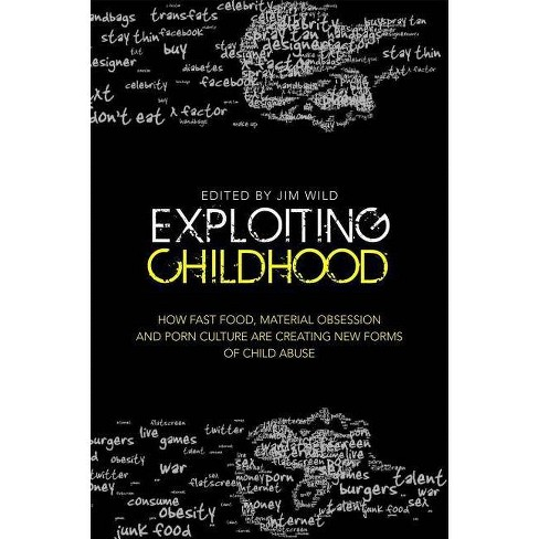 Exploiting Childhood - (Paperback) - image 1 of 1