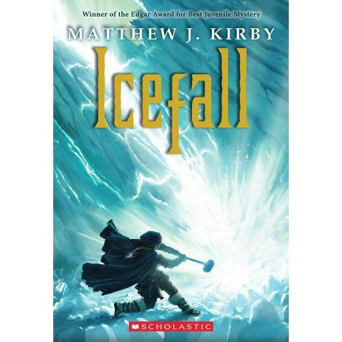 Icefall - by  Matthew J Kirby (Paperback) - image 1 of 1