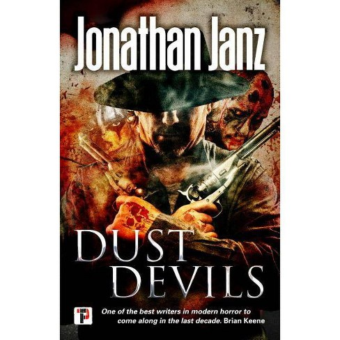Dust Devils - (Fiction Without Frontiers) by  Jonathan Janz (Hardcover) - image 1 of 1