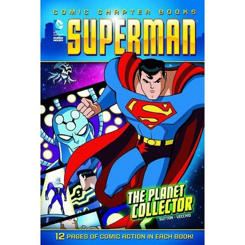 The Planet Collector - (Superman: Comic Chapter Books) by  Laurie S Sutton (Paperback) - image 1 of 1