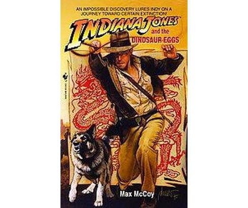 Indiana Jones and the Dinosaur Eggs (Reprint) (Paperback) (Max McCoy) - image 1 of 1