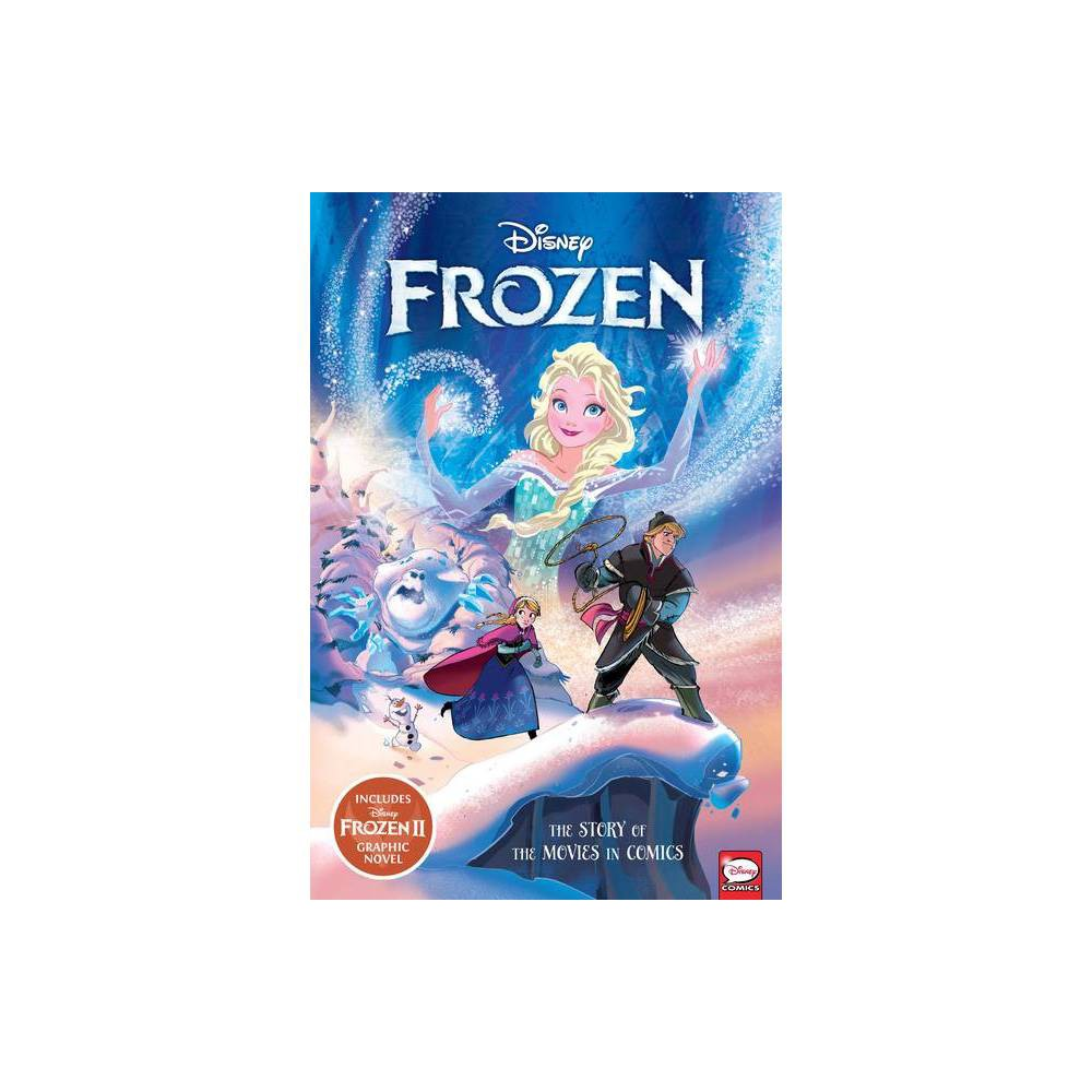 ISBN 9781506717388 product image for Disney Frozen and Frozen 2: The Story of the Movies in Comics - by Alessandro Fe | upcitemdb.com