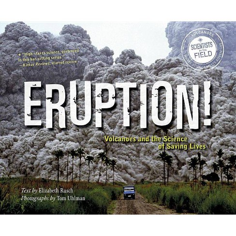 Eruption! - (Scientists in the Field (Paperback)) by  Elizabeth Rusch (Paperback) - image 1 of 1