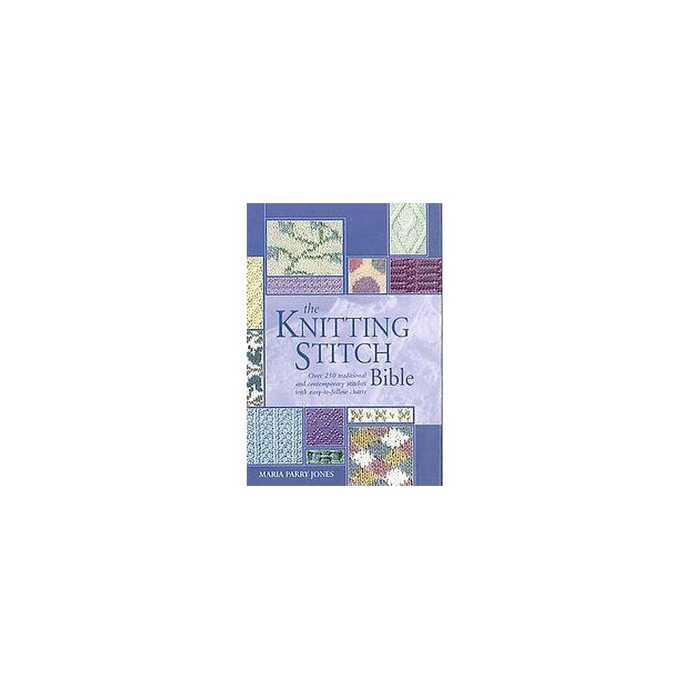 Knitting Stitch Bible (Hardcover) (Maria Parry-Jones)