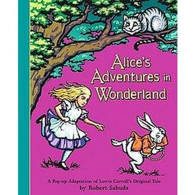 Alice's Adventures in Wonderland : A Pop-up Adaptation of Lewis Carroll's Original Tale (Hardcover)