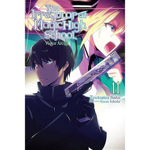 The Irregular at Magic High School, Vol. 11 (Light Novel) - by  Tsutomu Sato (Paperback) - image 1 of 1