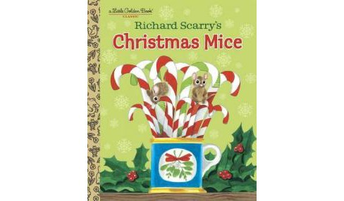 Richard Scarry's Christmas Mice (Hardcover) - image 1 of 1