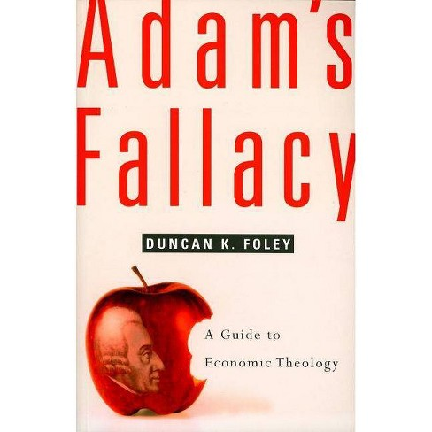 Adam's Fallacy - by  Duncan K Foley (Paperback) - image 1 of 1