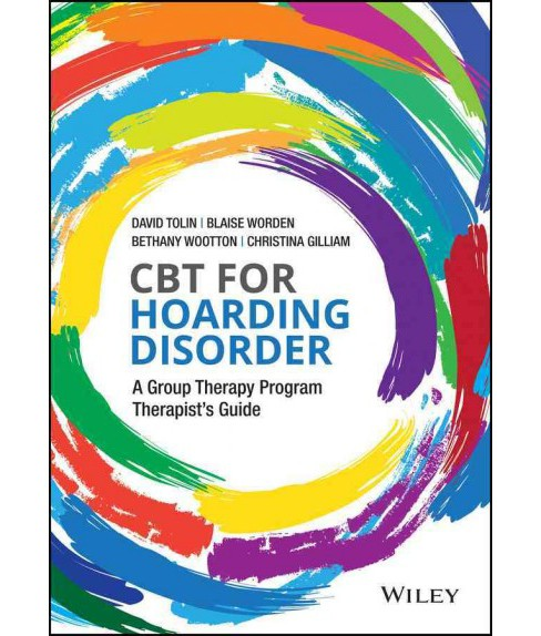 CBT for Hoarding Disorder : A Group Therapy Program Therapist's Guide (Paperback) (David F. Tolin & - image 1 of 1