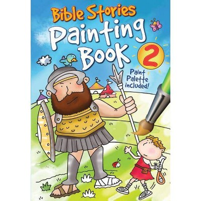 Bible Stories Painting Book 2 - by Juliet David (Mixed media product)