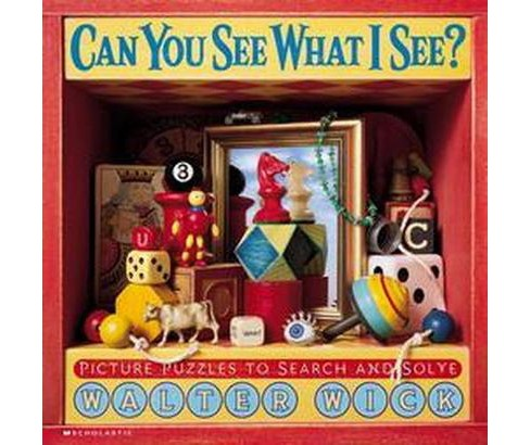 Can You See What I See? : Picture Puzzles to Search and Solve -  by Walter Wick (School And Library) - image 1 of 1