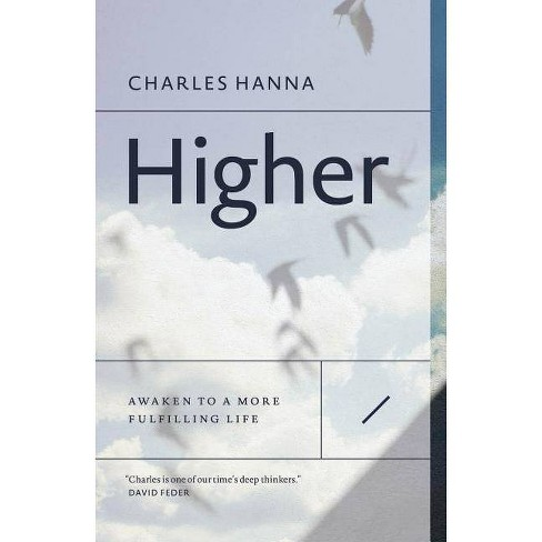 Higher - by  Charles Hanna (Paperback) - image 1 of 1