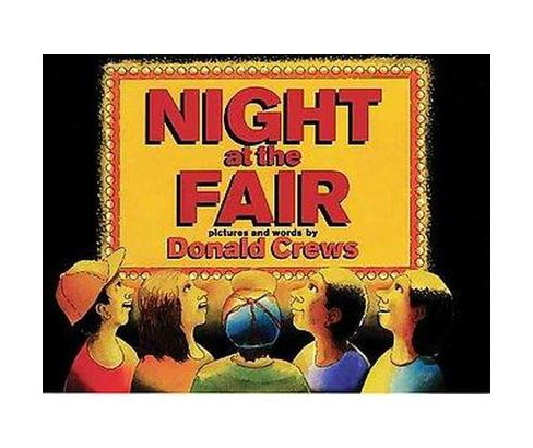Night at the Fair (Hardcover) (Donald Crews) - image 1 of 1