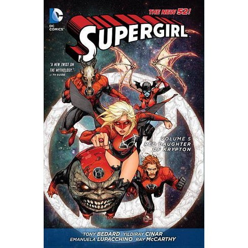Supergirl Vol. 5: Red Daughter of Krypton (the New 52) - 52 Edition by  Michael Alan Nelson (Paperback) - image 1 of 1