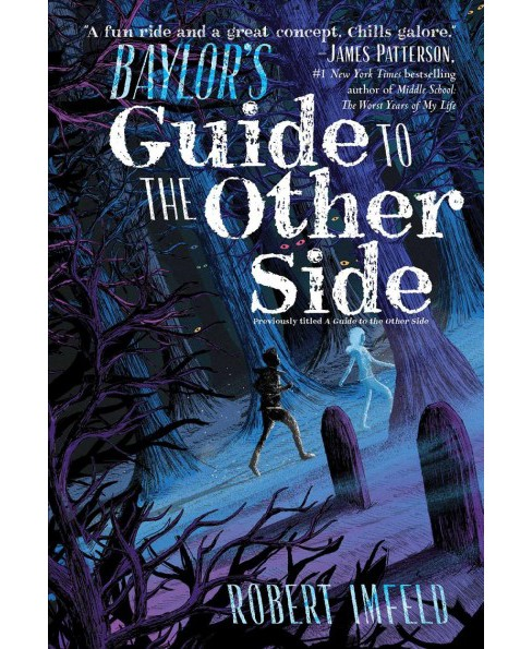 Baylor's Guide to the Other Side (Reprint) (Paperback) (Robert Imfeld) - image 1 of 1