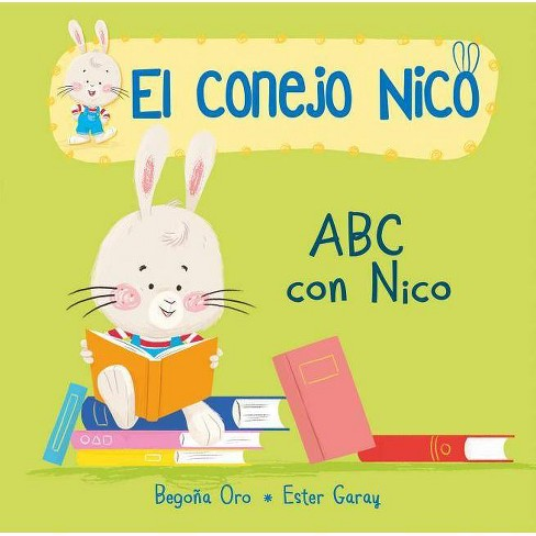 ABC Con Nico - (El Conejo Nico) by  Begona Oro (Board Book) - image 1 of 1