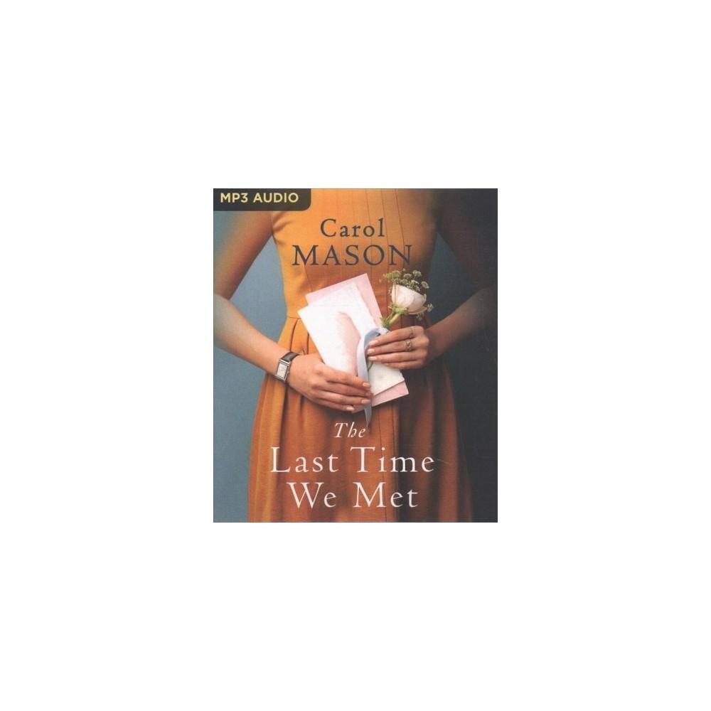 Last Time We Met - by Carol Mason (MP3-CD)