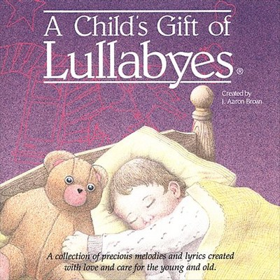 Various - Child's gift of lullabyes (CD)