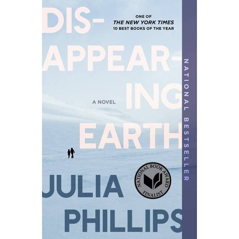 Disappearing Earth - by Julia Phillips (Paperback) - image 1 of 1