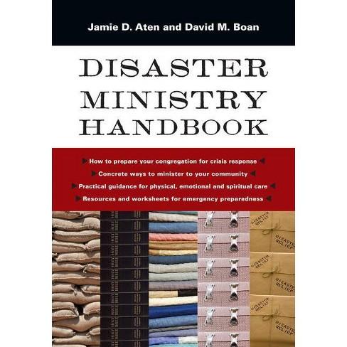 Disaster Ministry Handbook - by  Jamie D Aten & David M Boan (Paperback) - image 1 of 1