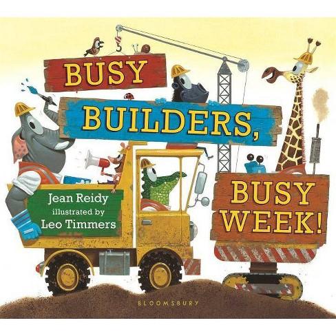 Busy Builders, Busy Week! - by  Jean Reidy (Board_book) - image 1 of 1