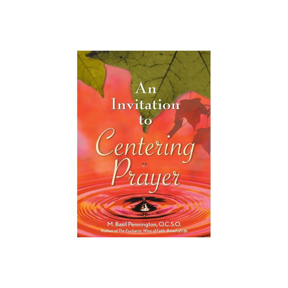 An Invitation To Centering Prayer By M Pennington Paperback