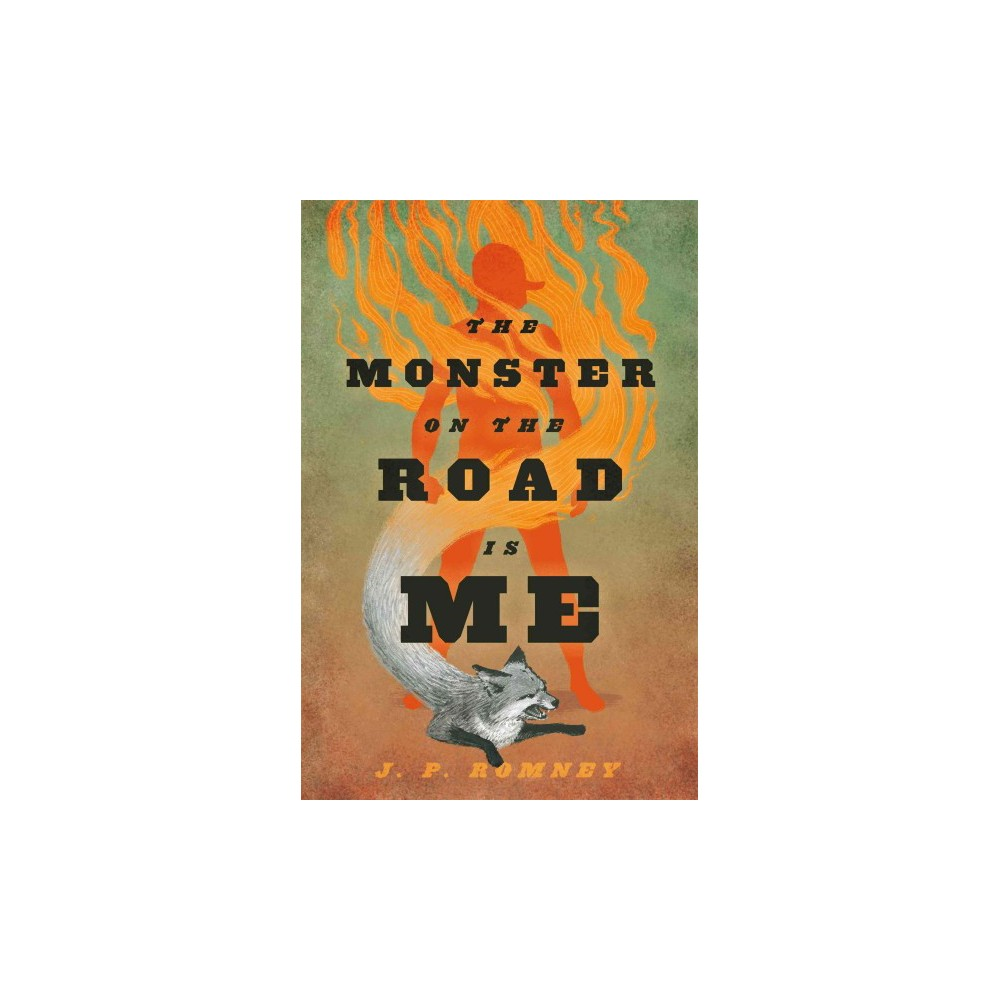 Monster on the Road Is Me (Hardcover) (J. P. Romney)