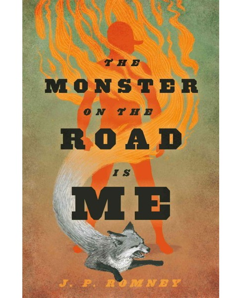 Monster on the Road Is Me (Hardcover) (J. P. Romney) - image 1 of 1