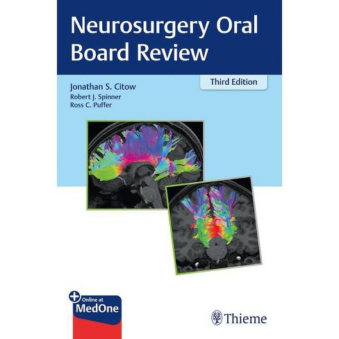 Neurosurgery Oral Board Review - 3 Edition by  Jonathan Citow & Robert Spinner & Ross Puffer (Paperback) - image 1 of 1