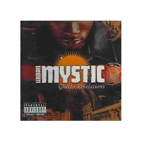 Urban Mystic - Ghetto Revelations (PA) (EXPLICIT LYRICS) (CD) - image 1 of 1