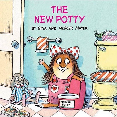 The New Potty (Little Critter) - (Look-Look) by  Mercer Mayer & Gina Mayer (Paperback)