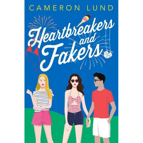 Heartbreakers and Fakers - by  Cameron Lund (Hardcover) - image 1 of 1
