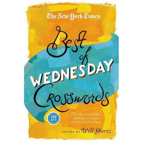 The New York Times Best of Wednesday Crosswords - (Paperback) - image 1 of 1